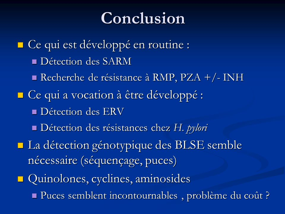Conclusion Ce qui est développé en routine :