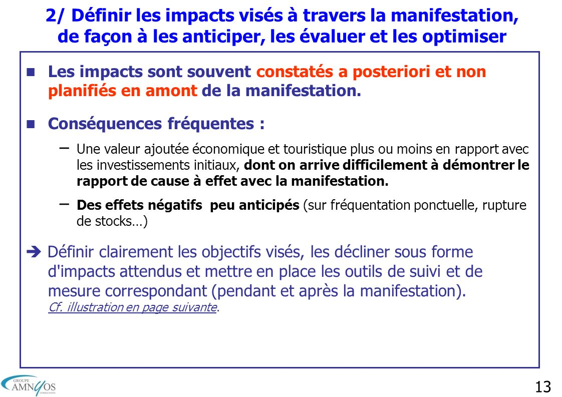 2/ Définir les impacts visés à travers la manifestation, de façon à les anticiper, les évaluer et les optimiser