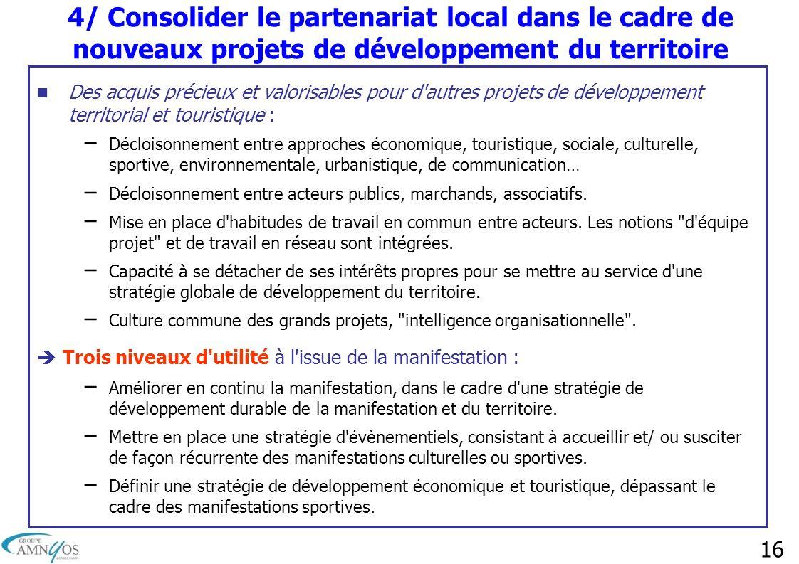 4/ Consolider le partenariat local dans le cadre de nouveaux projets de développement du territoire