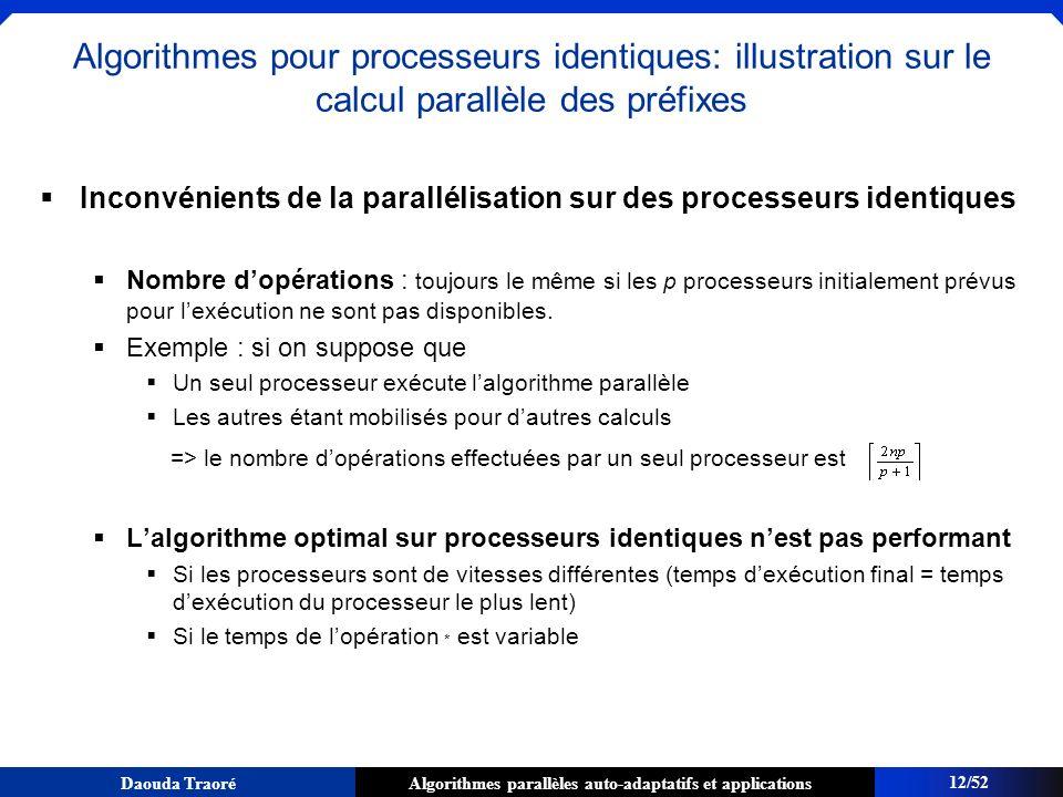 Algorithmes pour processeurs identiques: illustration sur le calcul parallèle des préfixes