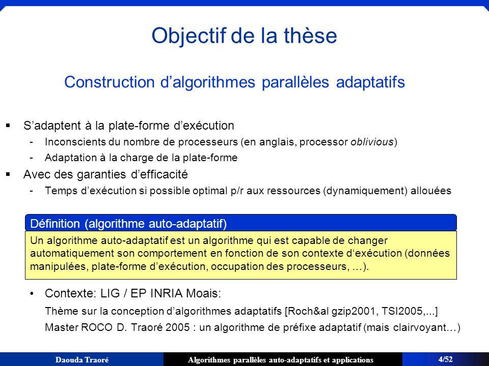 Construction d'algorithmes parallèles adaptatifs