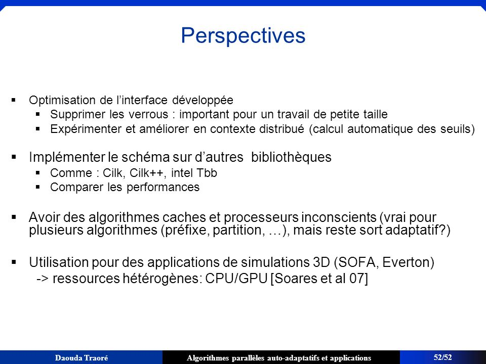 Perspectives Implémenter le schéma sur d'autres bibliothèques