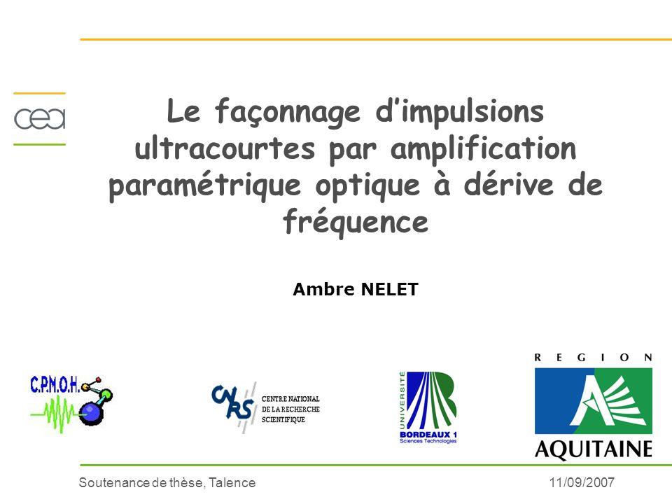 Le façonnage d'impulsions ultracourtes par amplification paramétrique optique à dérive de fréquence