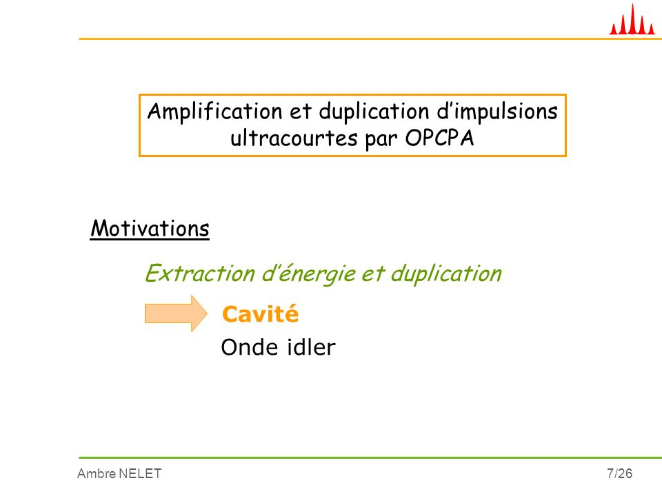 Amplification et duplication d'impulsions ultracourtes par OPCPA