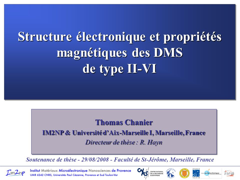 Structure électronique et propriétés magnétiques des DMS de type II-VI