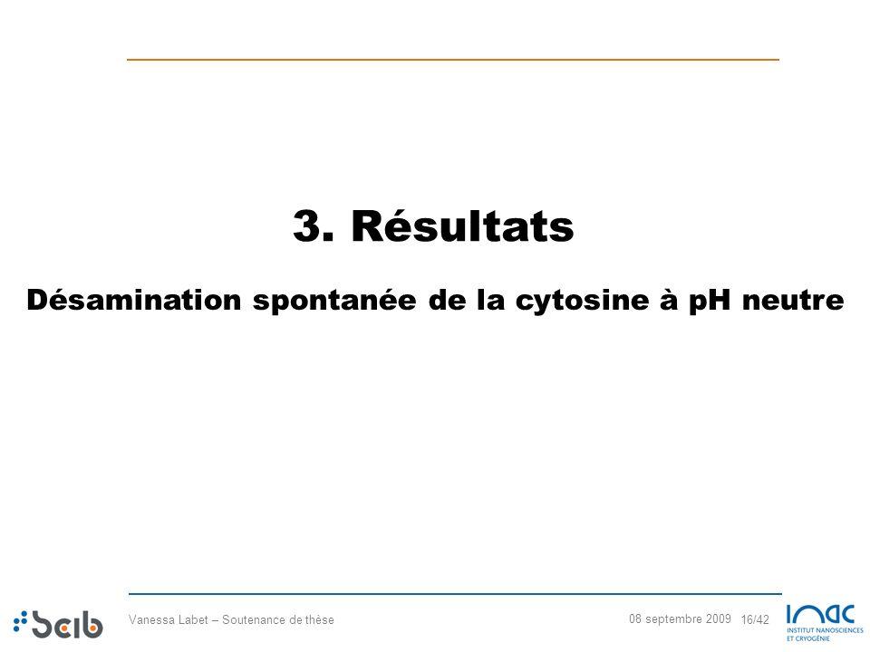 3. Résultats Désamination spontanée de la cytosine à pH neutre