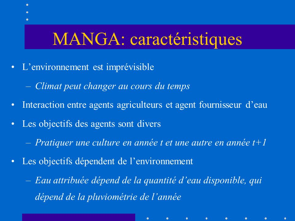 MANGA: caractéristiques