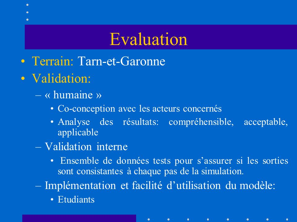 Evaluation Terrain: Tarn-et-Garonne Validation: « humaine »