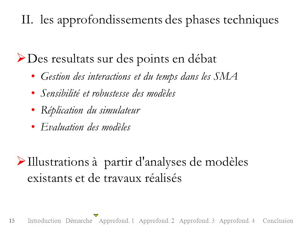 II. les approfondissements des phases techniques