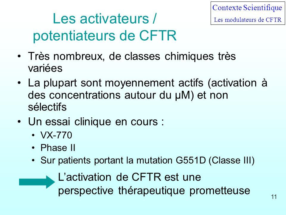 Les activateurs / potentiateurs de CFTR