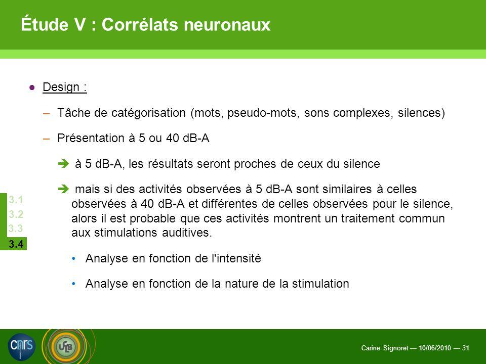 Étude V : Corrélats neuronaux