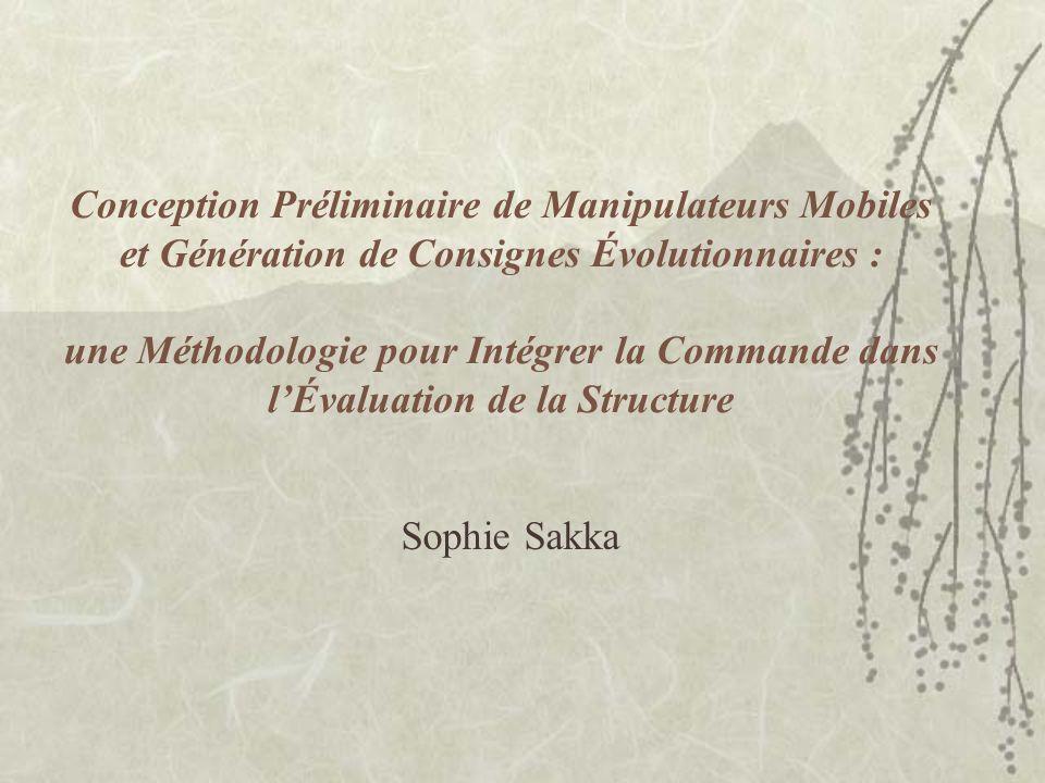 Conception Préliminaire de Manipulateurs Mobiles et Génération de Consignes Évolutionnaires : une Méthodologie pour Intégrer la Commande dans l'Évaluation de la Structure
