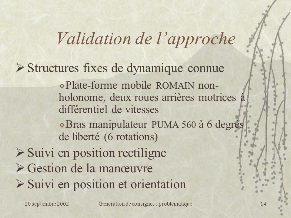 Validation de l'approche