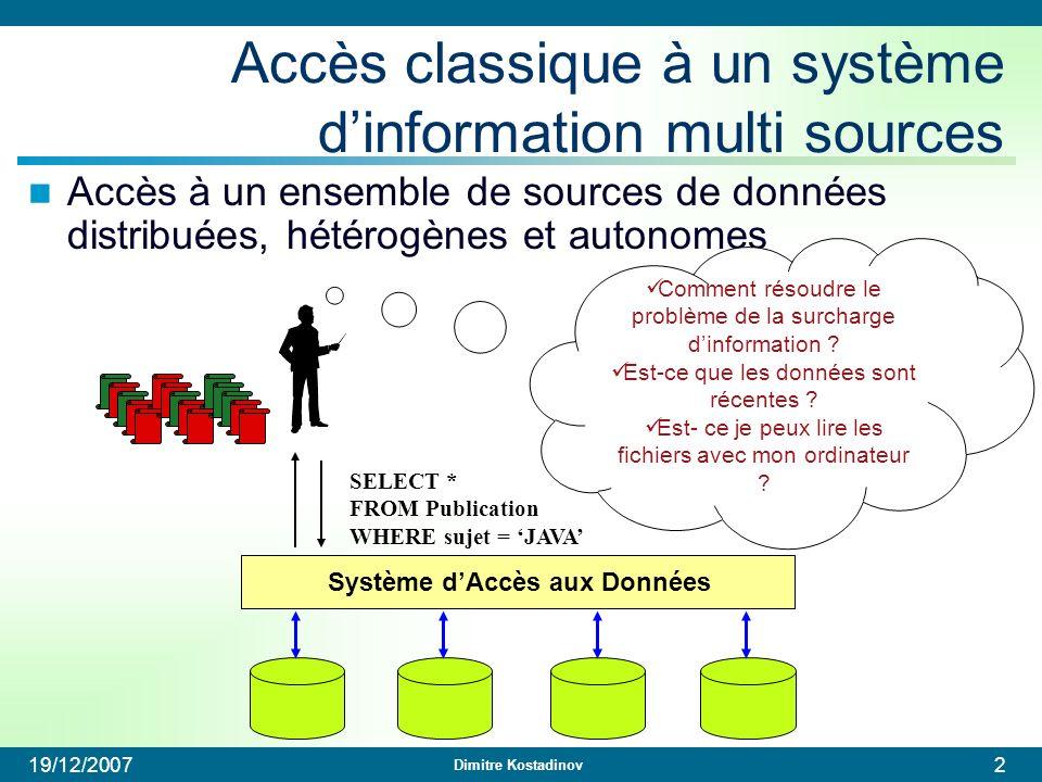 Accès classique à un système d'information multi sources
