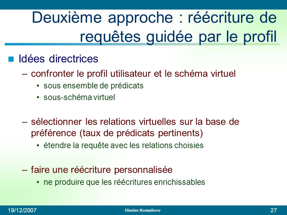 Deuxième approche : réécriture de requêtes guidée par le profil