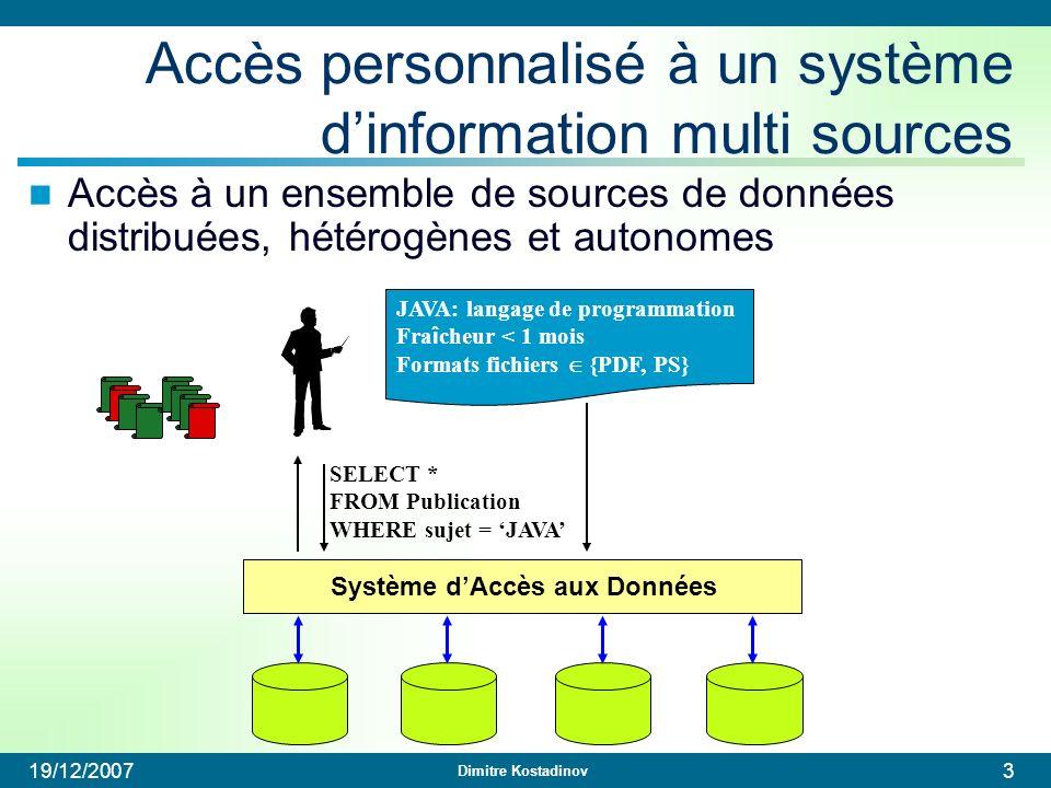 Accès personnalisé à un système d'information multi sources