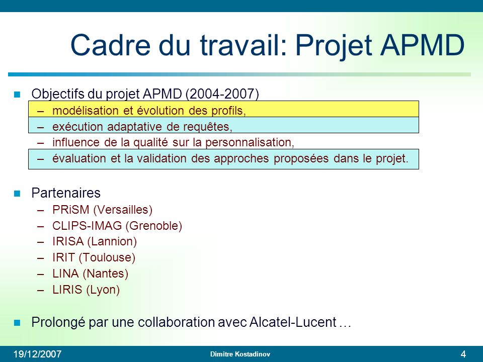 Cadre du travail: Projet APMD