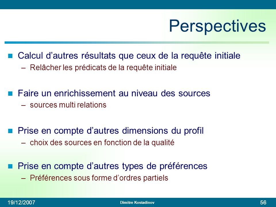 Perspectives Calcul d'autres résultats que ceux de la requête initiale