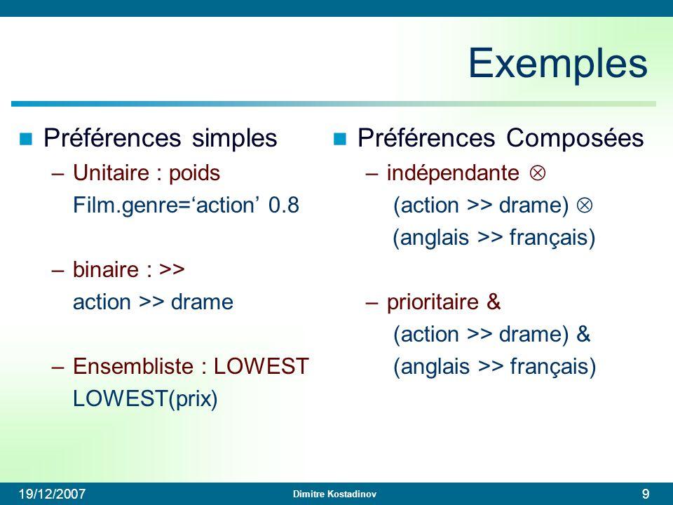 Exemples Préférences simples Préférences Composées Unitaire : poids