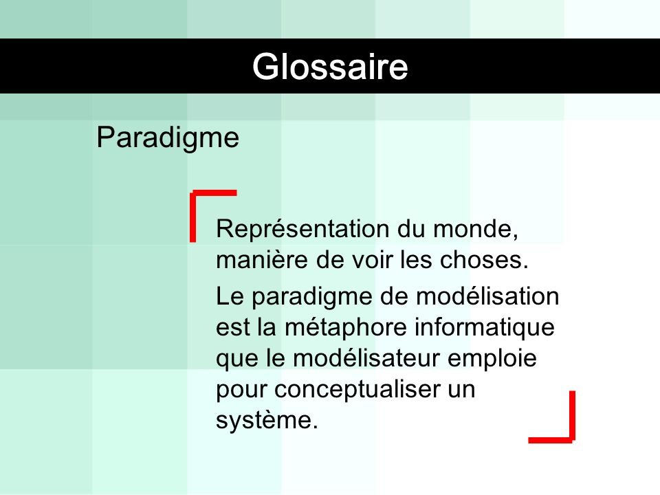 Glossaire Glossaire Paradigme