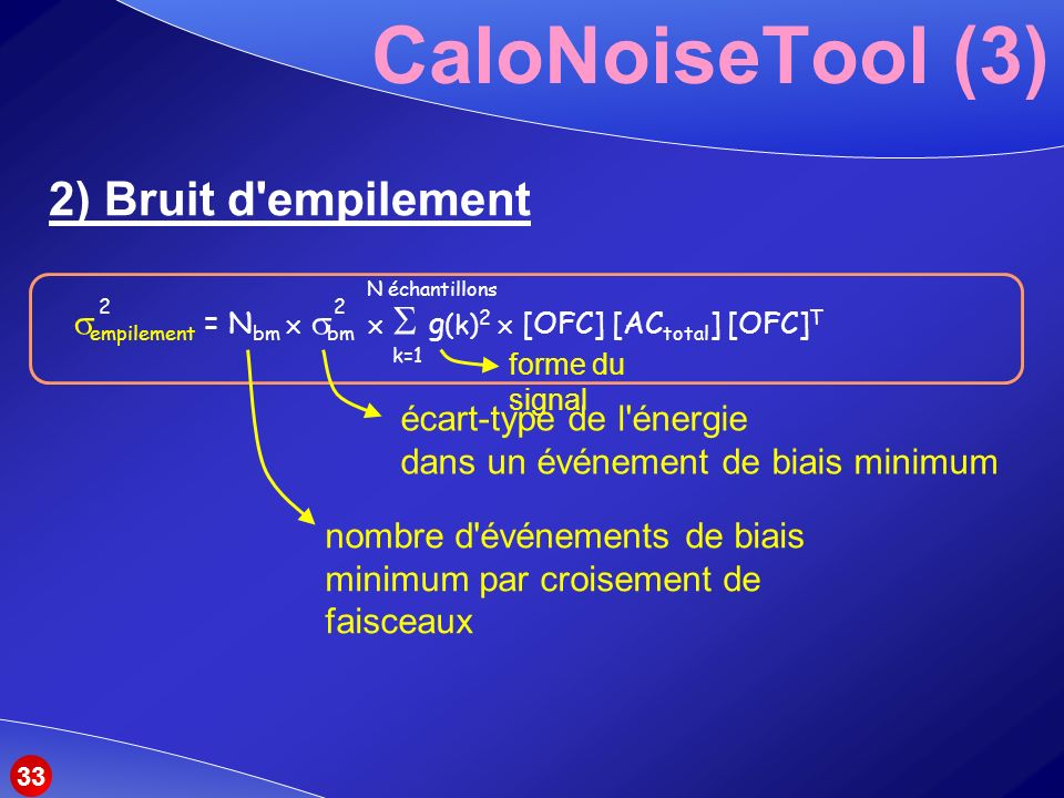 CaloNoiseTool (3) 2) Bruit d empilement