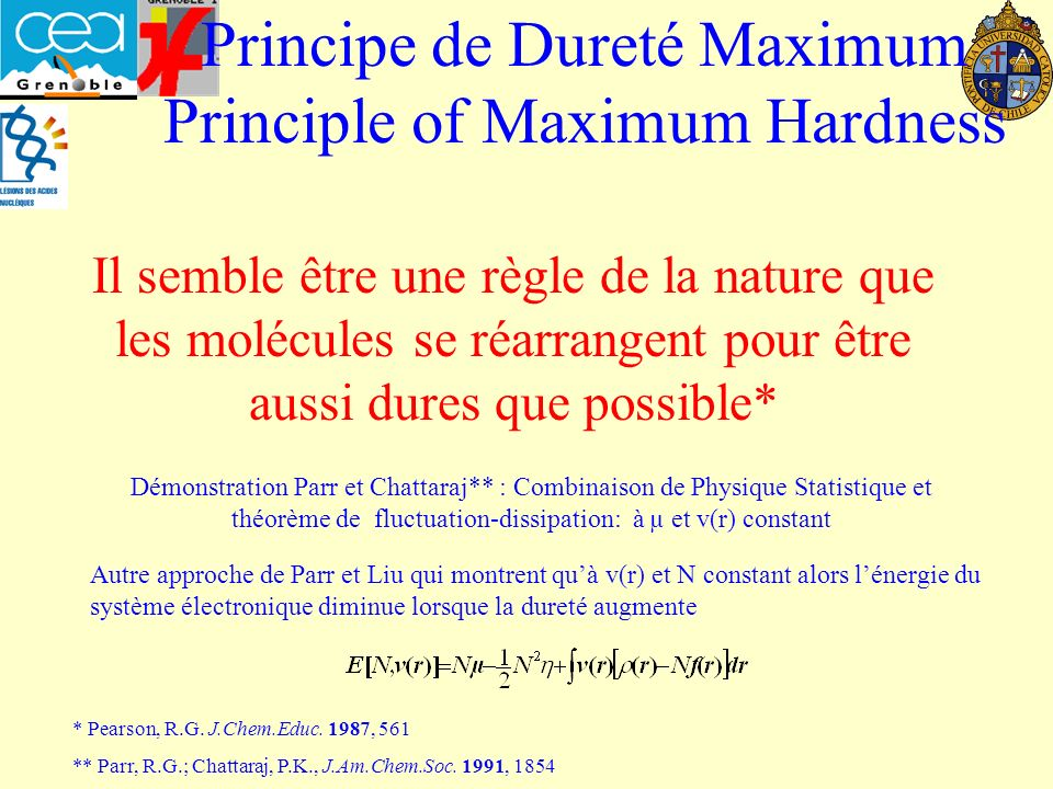 Principe de Dureté Maximum Principle of Maximum Hardness