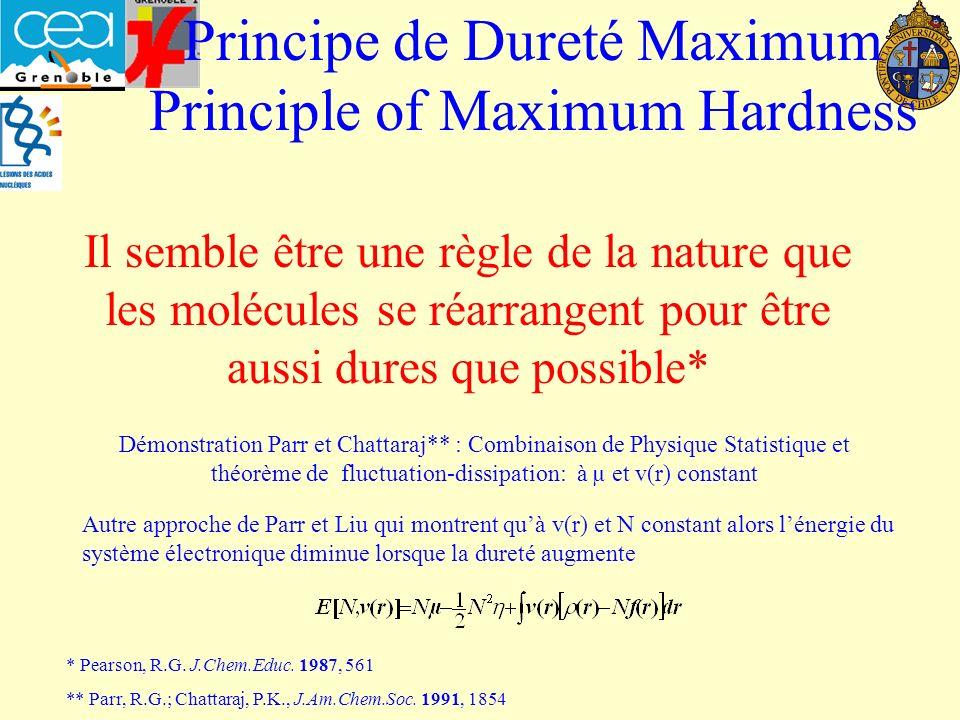Principe de Dureté Maximum Principle of Maximum Hardness