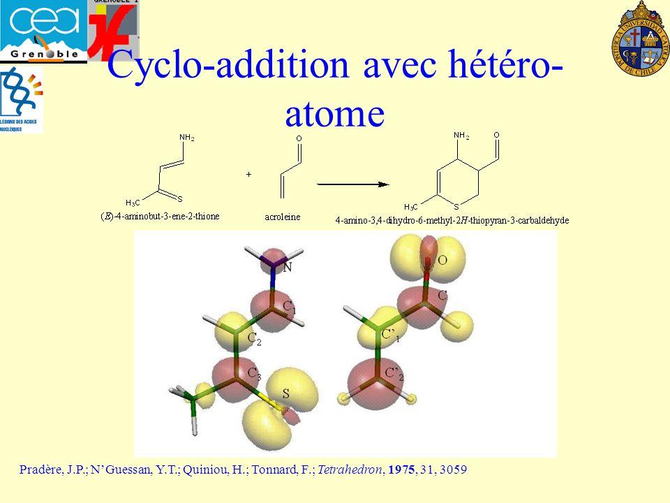 Cyclo-addition avec hétéro-atome