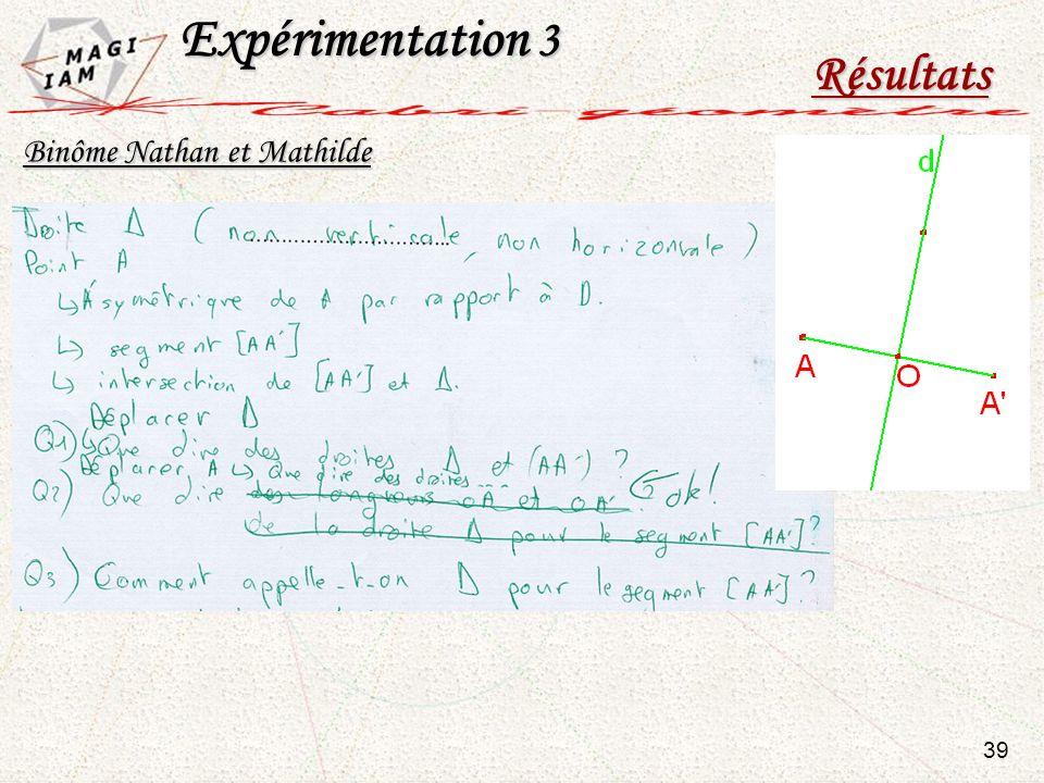 Expérimentation 3 Résultats Binôme Nathan et Mathilde 39