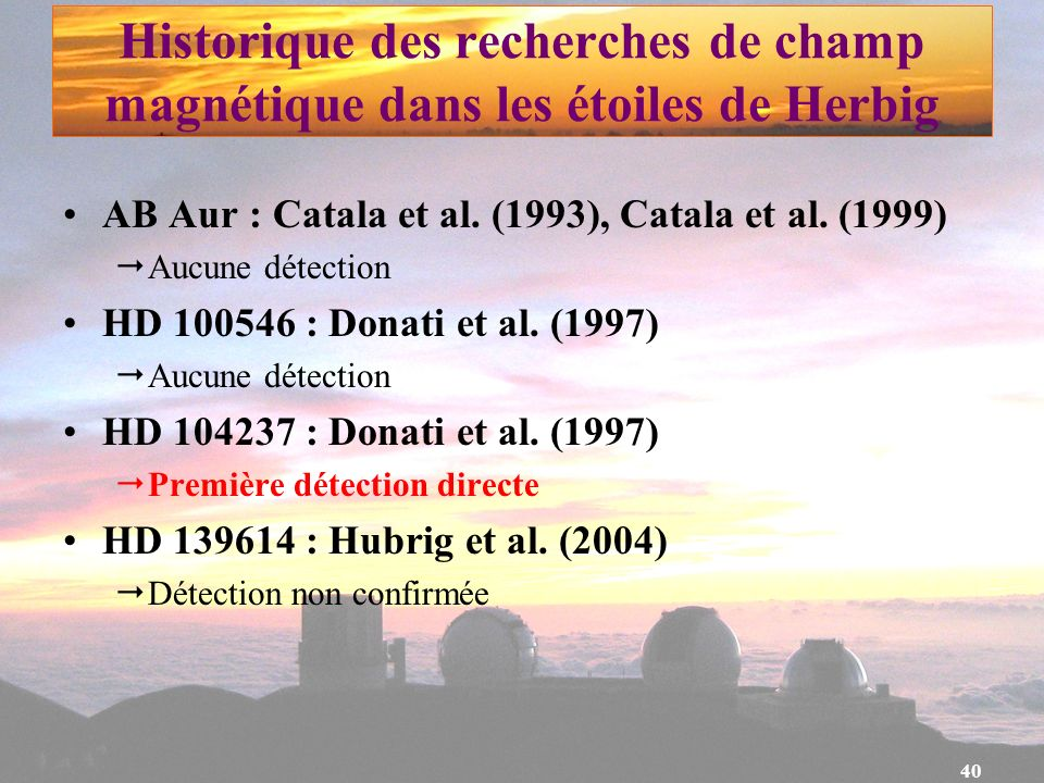 Historique des recherches de champ magnétique dans les étoiles de Herbig