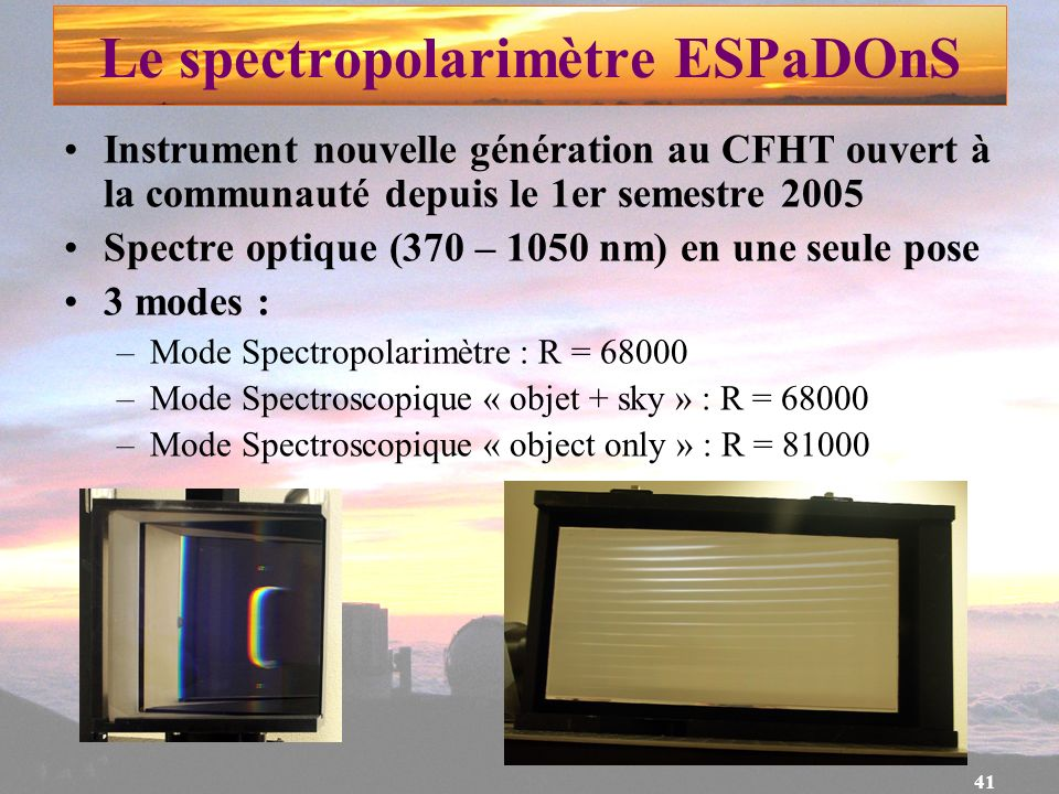 Le spectropolarimètre ESPaDOnS