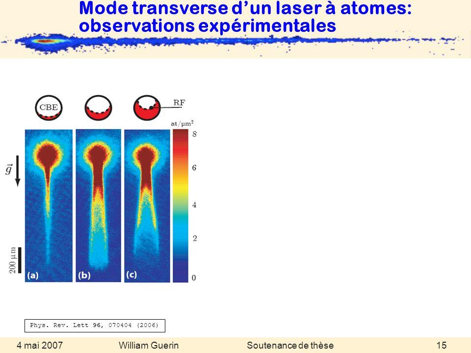 Mode transverse d'un laser à atomes: observations expérimentales