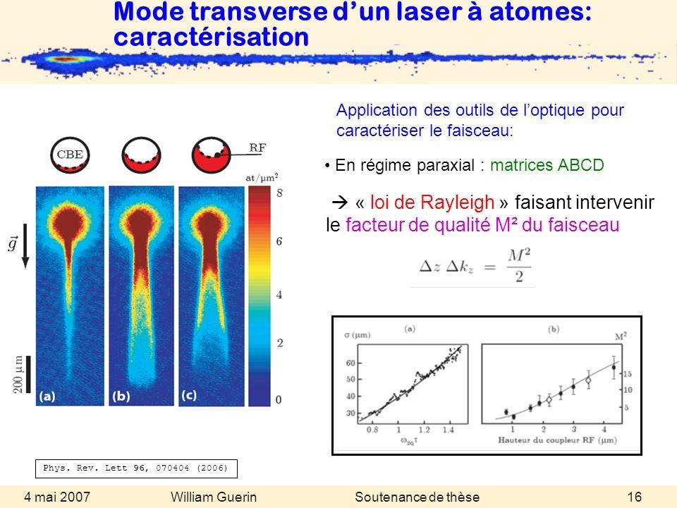 Mode transverse d'un laser à atomes: caractérisation