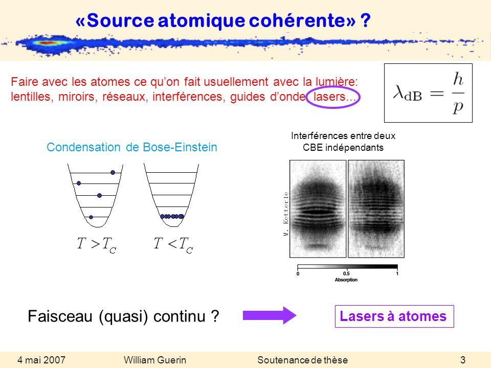 «Source atomique cohérente»
