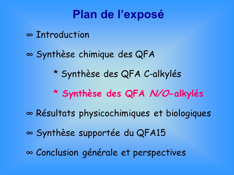 Plan de l'exposé ∞ Introduction ∞ Synthèse chimique des QFA