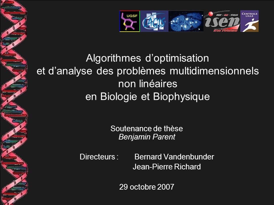 Algorithmes d'optimisation et d'analyse des problèmes multidimensionnels non linéaires en Biologie et Biophysique