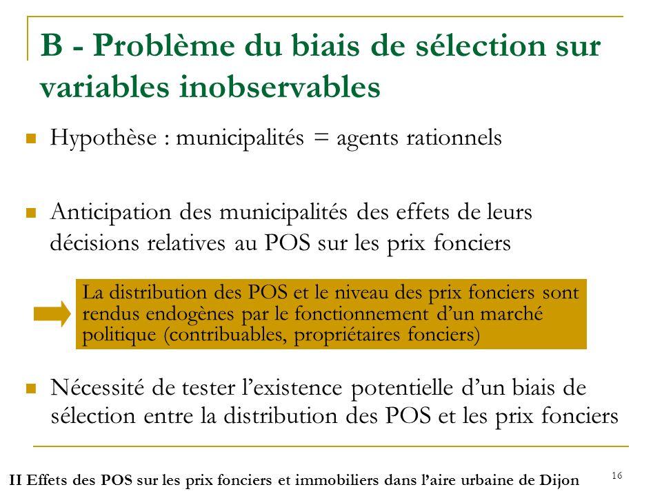 B - Problème du biais de sélection sur variables inobservables