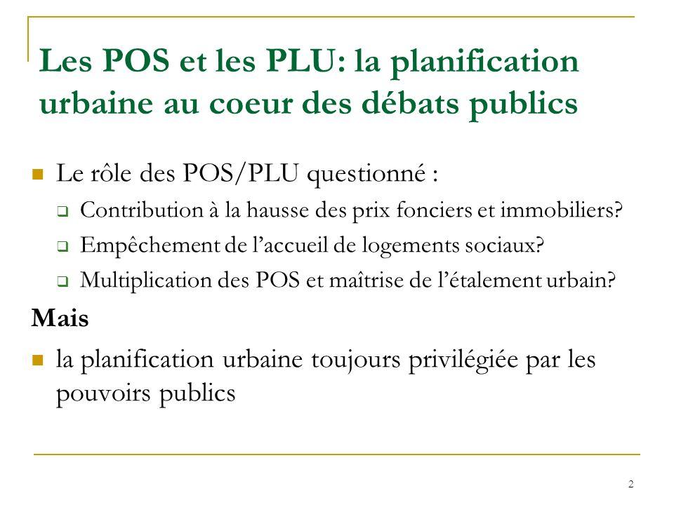 Les POS et les PLU: la planification urbaine au coeur des débats publics