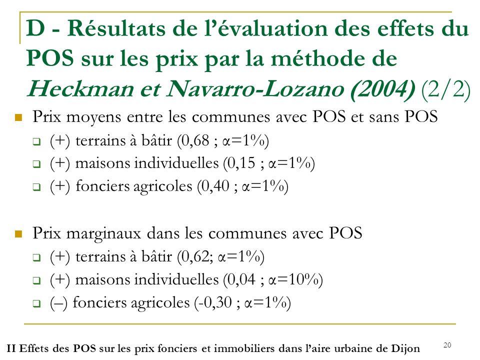 D - Résultats de l'évaluation des effets du POS sur les prix par la méthode de Heckman et Navarro-Lozano (2004) (2/2)