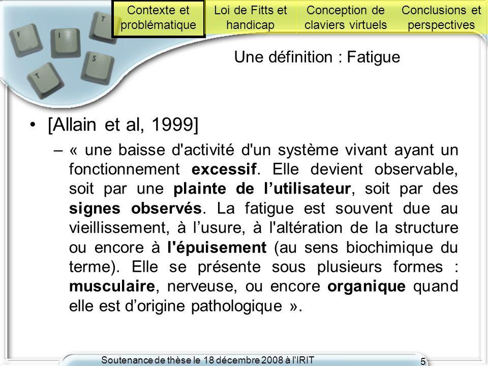 Une définition : Fatigue