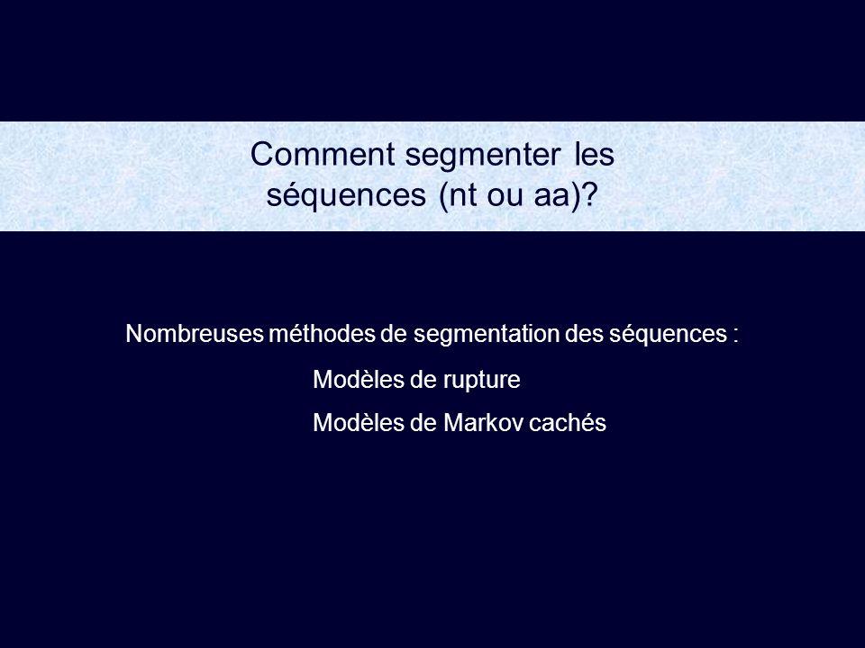 Comment segmenter les séquences (nt ou aa)