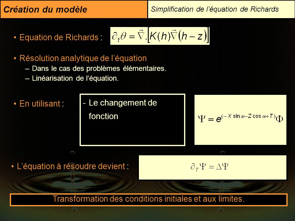 Transformation des conditions initiales et aux limites.