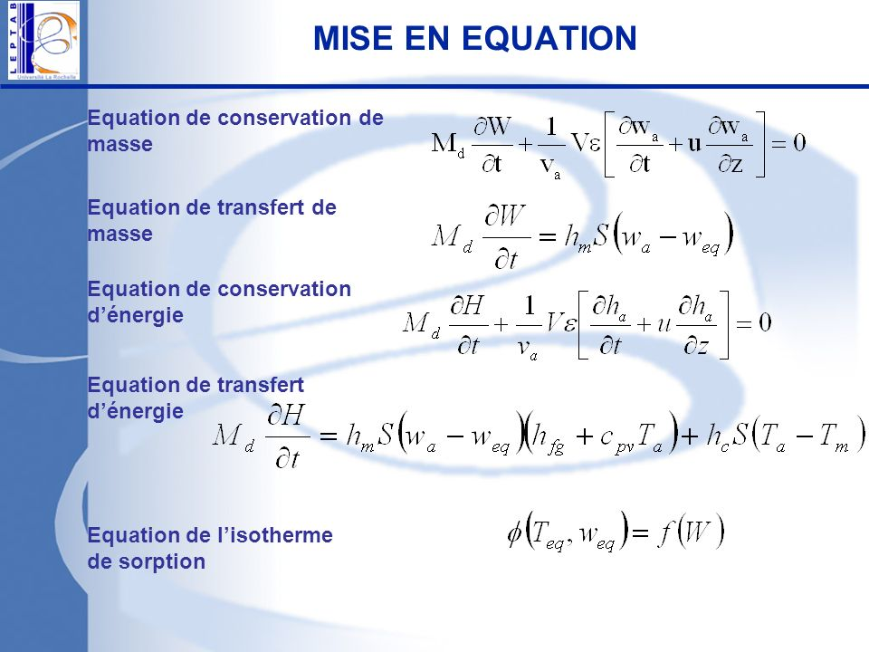 MISE EN EQUATION Equation de conservation de masse