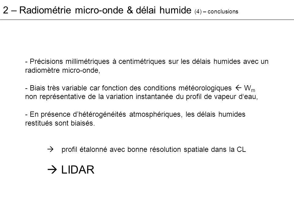  LIDAR 2 – Radiométrie micro-onde & délai humide (4) – conclusions