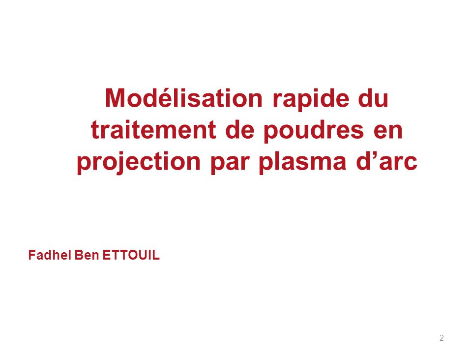 Modélisation rapide du traitement de poudres en projection par plasma d'arc
