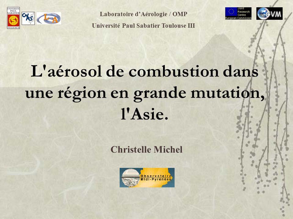 L aérosol de combustion dans une région en grande mutation, l Asie.