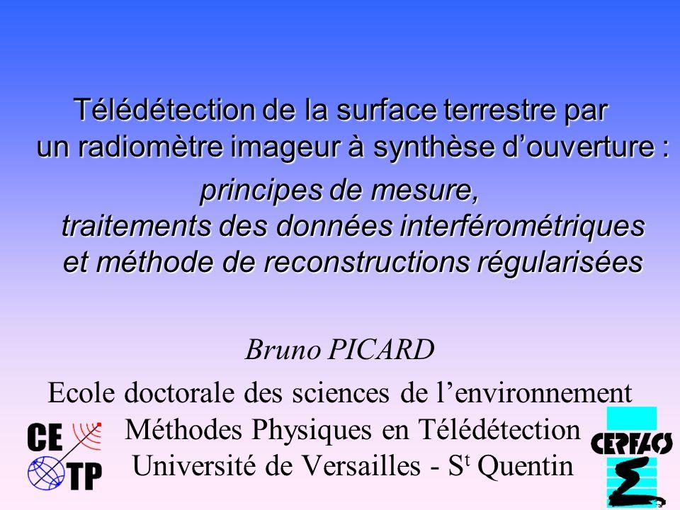 Télédétection de la surface terrestre par un radiomètre imageur à synthèse d'ouverture :
