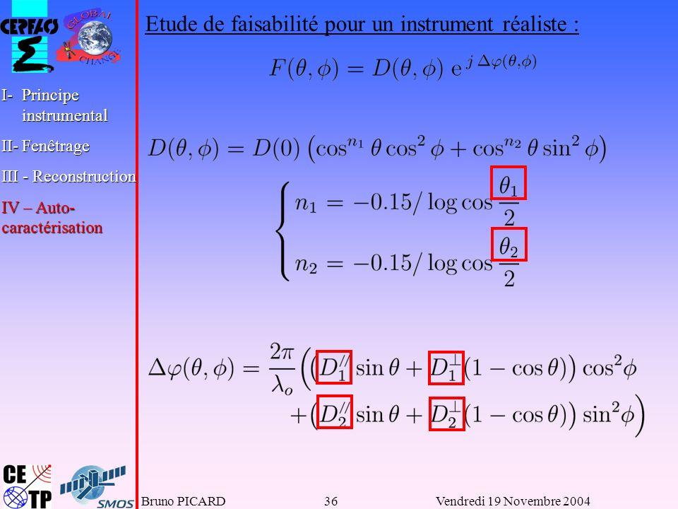 Etude de faisabilité pour un instrument réaliste :