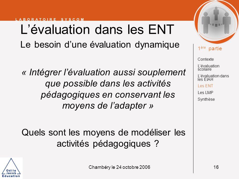 L'évaluation dans les ENT Le besoin d'une évaluation dynamique