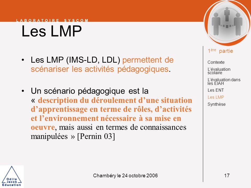 Les LMP 1ère partie. Contexte. L'évaluation scolaire. L'évaluation dans les EIAH. Les ENT. Les LMP.